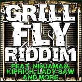Grill Fly Riddim - EP by Various Artists