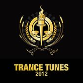 Olympic Trance Tunes 2012 by Various Artists