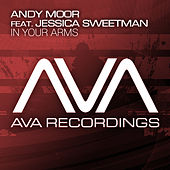 In Your Arms by Andy Moor