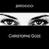 Sirocco (Deluxe Edition) by Christophe Goze