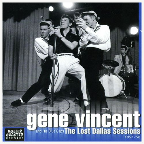 The Lost Dallas Sessions (1957-1958) by Gene Vincent