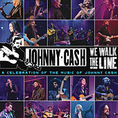 We Walk The Line: A Celebration of the Music of Johnny Cash by Various Artists