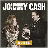The Greatest: Duets by Johnny Cash