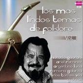 Los Mas Lindos Temas de Folklore Vol. 1 by Various Artists