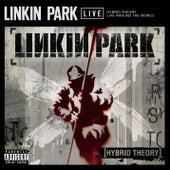 Hybrid Theory: Live Around The World by Linkin Park