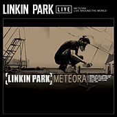 Meteora: Live Around The World by Linkin Park