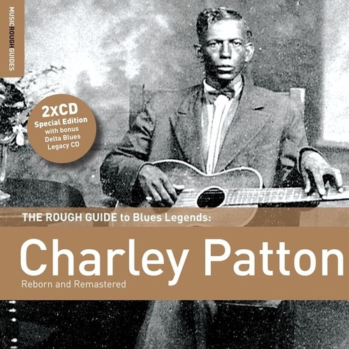 Rough Guide To Charley Patton by Charley Patton