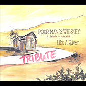 Like a River by Poor Man's Whiskey