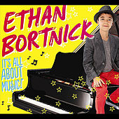 It's All About Music by Ethan Bortnick