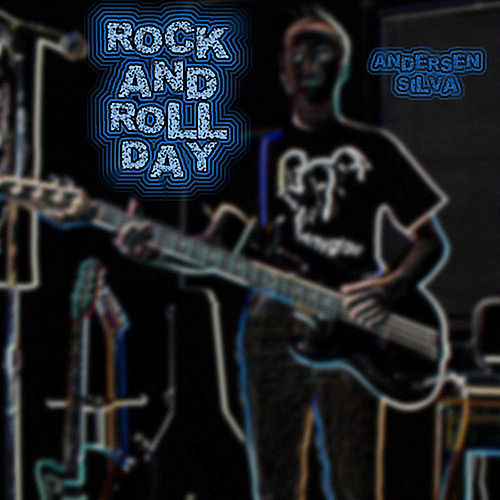 Rock and Roll Day by Andersen Silva