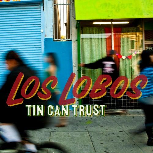 Tin Can Trust von Los Lobos