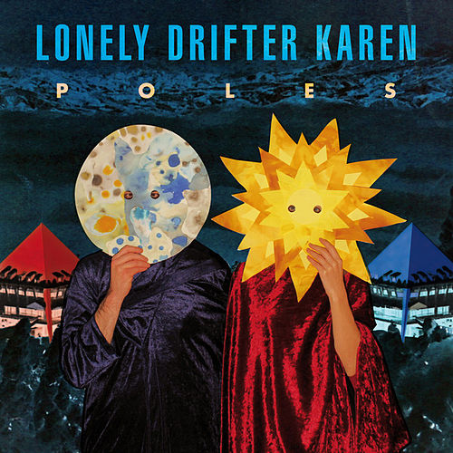 Poles by Lonely Drifter Karen