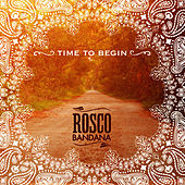 Time To Begin by Rosco Bandana