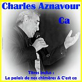 Ca by Charles Aznavour