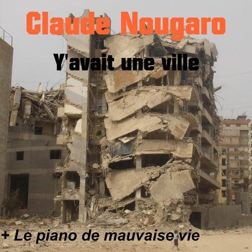 Y avait une ville by Claude Nougaro