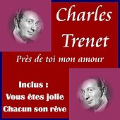 Pres de toi mon amour by Charles Trenet