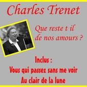 Que reste t il de nos amours by Charles Trenet