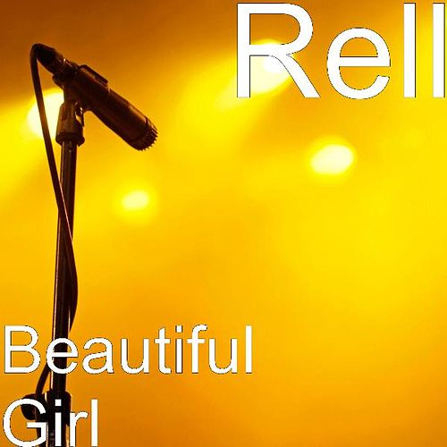 Beautiful Girl by Rell