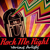 Rock Me Right by Various Artists
