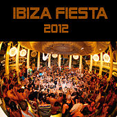Ibiza Fiesta 2012 by Various Artists