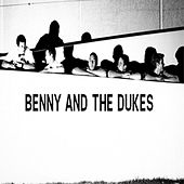 Benny and the Dukes by Benny