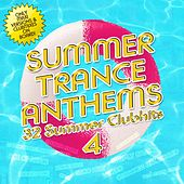 Summer Trance Anthems 4 by Various Artists