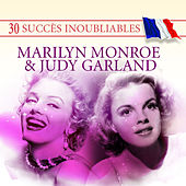 30 Succès inoubliables: Marilyn Monroe & Judy Garland by Various Artists