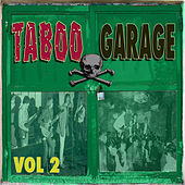 Taboo Garage, Vol. 2 by Various Artists