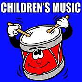 Children's Music: 120 Songs for Children by Children's Music