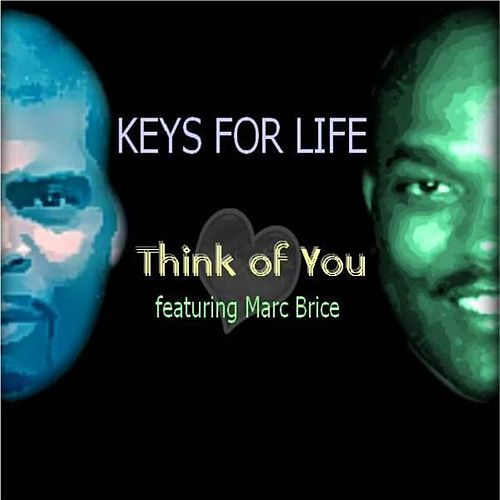 Think of You (feat. Marc Brice) by Keys for Life