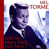 Mel Tormé With The Marty Paich Dek-Tette von Mel Tormè
