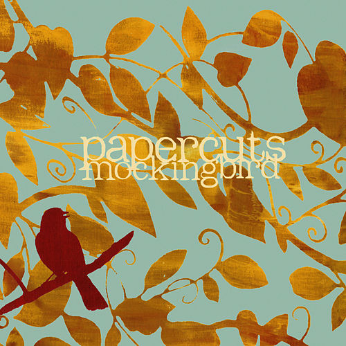 Mockingbird [Deluxe Edition] by Papercuts