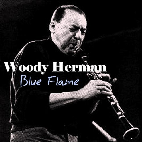 Blue Flame by Woody Herman