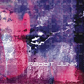 Rabbit Junk by Rabbit Junk
