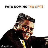 This Is Fats von Fats Domino