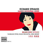 Strauss: Famous Orchestral Songs by Qilian Chen