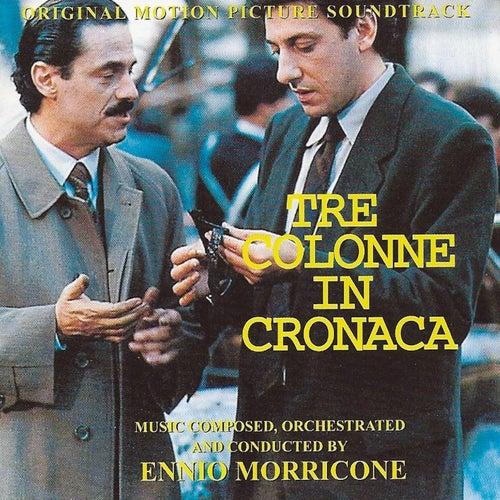 Tre colonne in cronaca (Original Motion Picture Soundtrack) by Ennio Morricone