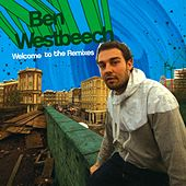 Welcome to the Remixes by Ben Westbeech