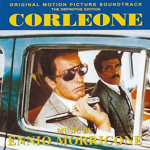 Corleone (Original Motion Picture Soundtrack) by Ennio Morricone