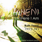 Hineni (Here I Am) by Ruth Fazal