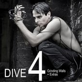 DIVE 4: Grinding Walls + Extras by Dive