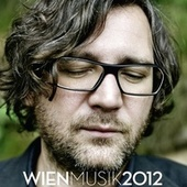 Wien Musik 2012 by Various Artists