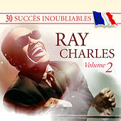 30 Succès inoubliables : Ray Charles, Vol. 2 by Ray Charles