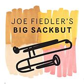 Joe Fiedler's Big Sackbut by Joe Fiedler