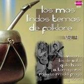 Los Mas Lindos Temas de Folklore Vol. 4 by Various Artists