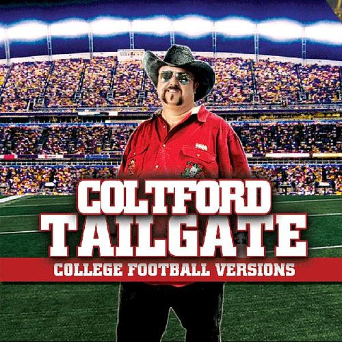 Tailgate: College Football Versions by Colt Ford