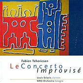 Tehericsen, F.: Concerto Improvise by Louis Sclavis