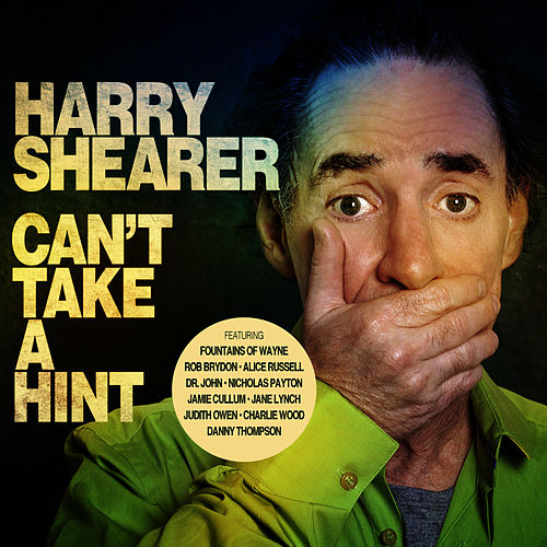 Can't Take a Hint by Harry Shearer
