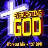 Everlasting God - Workout Mix + 137 BPM by Christian Workout Hits
