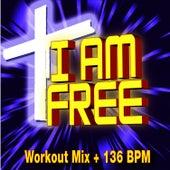 I Am Free - Workout Mix + 136 BPM by Christian Workout Hits